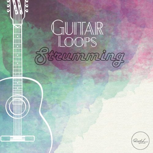Roundel Sounds - Guitar Loops - Strumming