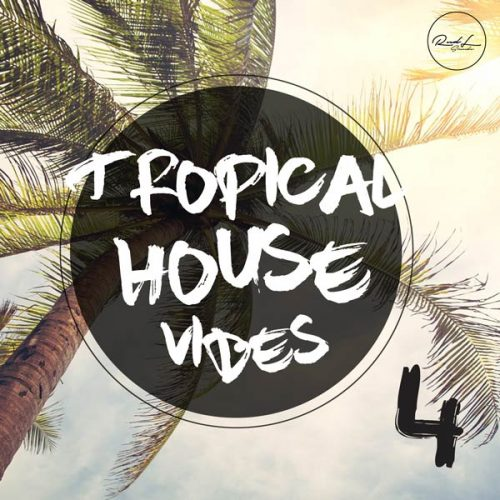 Roundel Sounds - Tropical House Vibes - 4