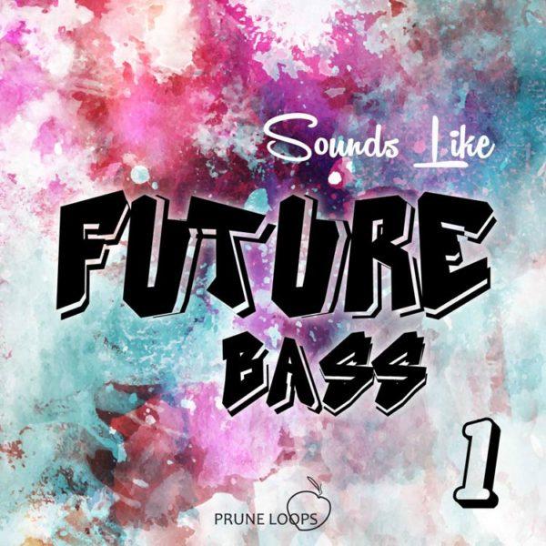 Prune Loops - Sounds Like Future Bass Vol 1