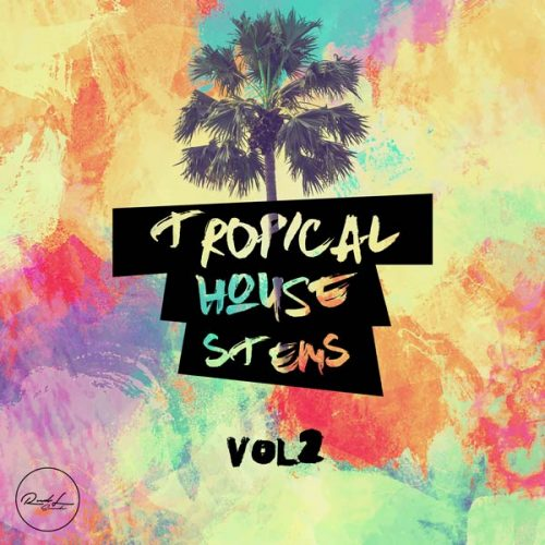Roundel Sounds - Tropical House Stems - Vol 2