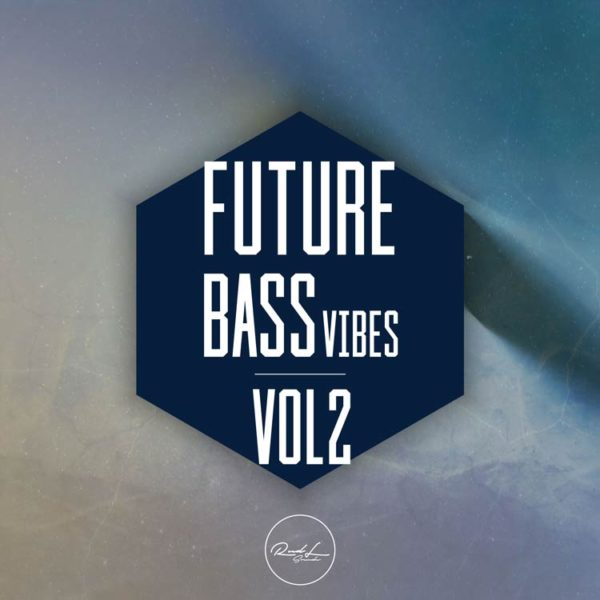 Roundel Sounds - Future Bass Vibes - Vol 2